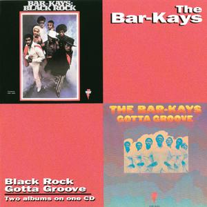 THE BAR-KAYS - Black Rock/Gotta Groove