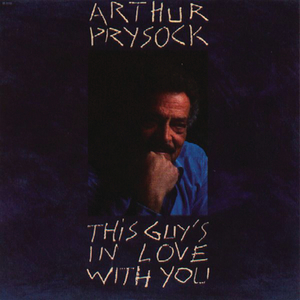 ARTHUR PRYSOCK - This Guy's In Love With You