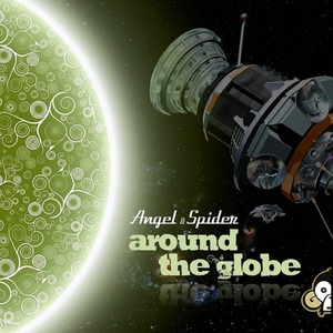 ANGEL & SPIDER - Around The Globe EP