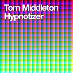 MIDDLETON, Tom - Hypnotizer