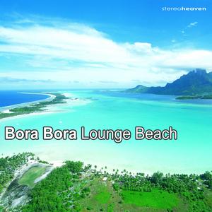 VARIOUS - Bora Bora Lounge Beach