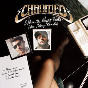 CHROMEO - When The Night Falls