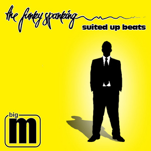 FUNKY SPANKING, The - Suited Up Beats