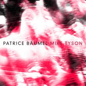 BAUMEL, Patrice - Mike Tyson