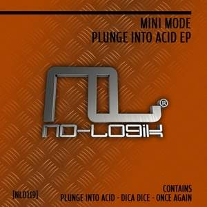 MINI MODE - Plunge Into Acid EP