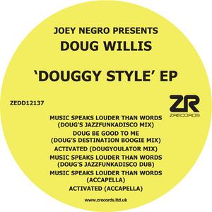 NEGRO, Joey presents DOUG WILLIS - Douggy Style EP