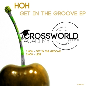 HOH - Get In The Groove EP
