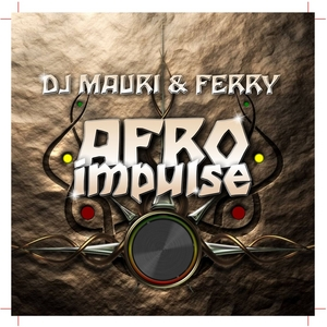 DJ MAURI/FERRY - Afro Impulse