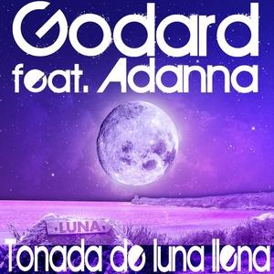 GODARD feat ADANNA - Tonada De Luna Llena