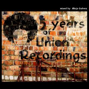 DJ ALEJO GALVEZ/VARIOUS - 5 Years Of Union (unmixed tracks)