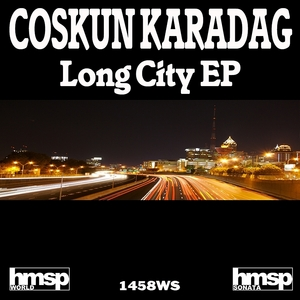 COSKUN KARADAG - Long City EP
