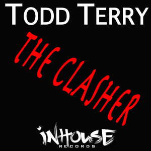TERRY, Todd - The Clasher
