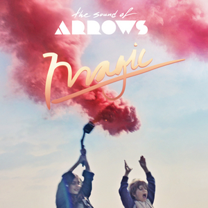 SOUND OF ARROWS, The - Magic