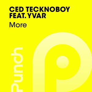 CED TECKNOBOY feat YVAR - More