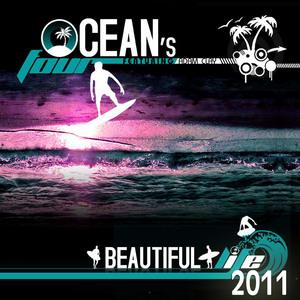 OCEANS FOUR feat ADAM CLAY - Beautiful Life 2011