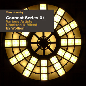 WOLLION/VARIOUS - Four:Twenty Presents Connect Series 01 (unmixed & mixed by Wollion)