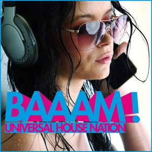 VARIOUS - Baaam! Universal House Nation