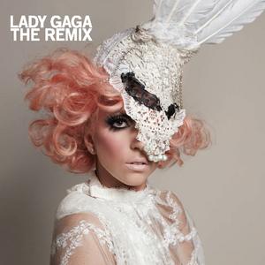 LADY GAGA - The Remix (Explicit)