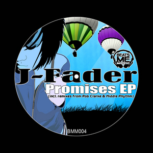 J FADER - Promises EP