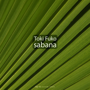 TOKI FUKO - Sabana