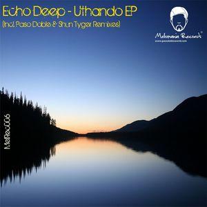 ECHO DEEP - Uthando EP