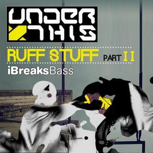 UNDER THIS - Ruff Stuff EP 2