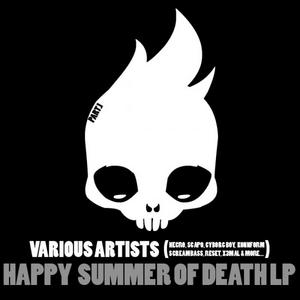 VARIOUS - Happy Summer Of Death LP Part 1