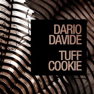 DAVIDE, Dario - Tuff Cookie EP