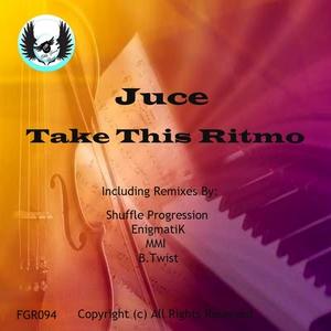 JUCE - Take This Ritmo