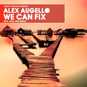 AUGELLO, Alex - We Can Fix