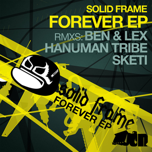 SOLID FRAME - Forever EP (includes FREE TRACK)