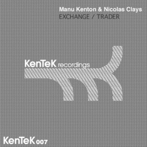 MANU KENTON & NICOLAS CLAYS - Exchange Trader