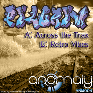 PILGRIM - Across The Trax EP