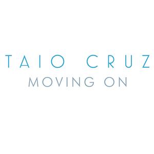 TAIO CRUZ - Moving On (PNut Remix)