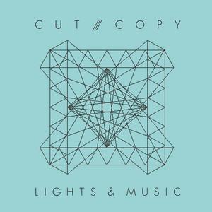 CUT COPY - Lights & Music (Remixes)