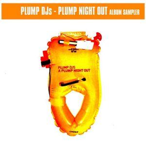 PLUMP DJS - Plump Might Out Sampler