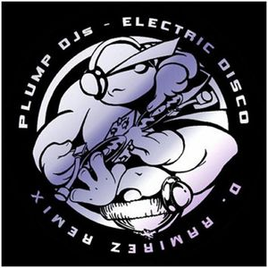 PLUMP DJS - Electric Disco