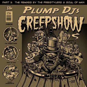 PLUMP DJS - Creepshow (remixes)