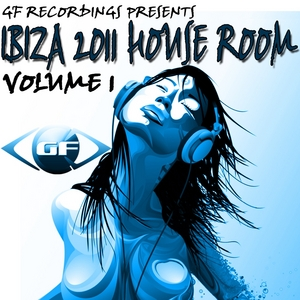 VARIOUS - Ibiza 2011 House Room Vol 1