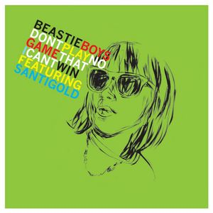 BEASTIE BOYS feat SANTIGOLD - Don't Play No Game That I Can't Win (remix EP)