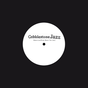 COBBLESTONE JAZZ - Memories (From Where You Are)