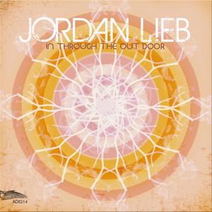LIEB, Jordan - In Through The Out Door
