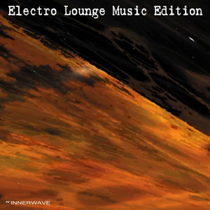 VARIOUS - Electro Lounge Music Edition