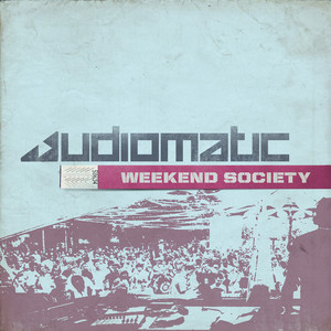 AUDIOMATIC/VARIOUS - Weekend Society