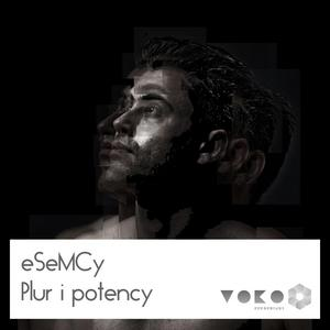 ESEMCY - Plur I Potency