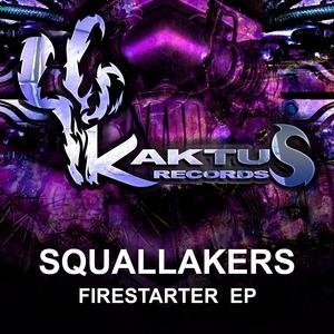SQUALLAKERS - Firestarter
