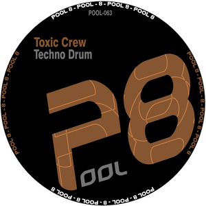 TOXIC CREW - Techno Drum