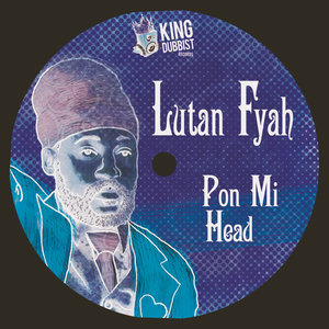 FYAH, Lutan - Pon Mi Head