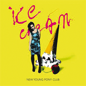 NEW YOUNG PONY CLUB - Ice Cream (Comets Remix)