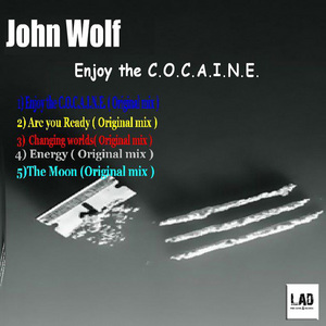 WOLF, John - Enjoy The COCAINE